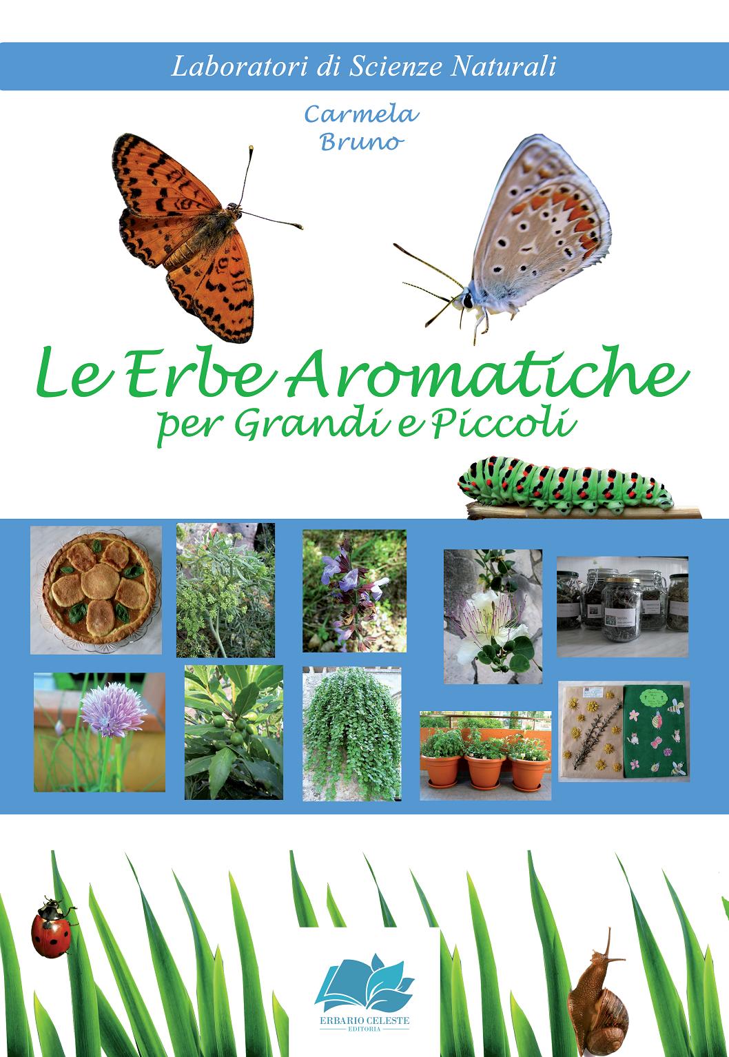 Le Erbe Aromatiche per Grandi e...